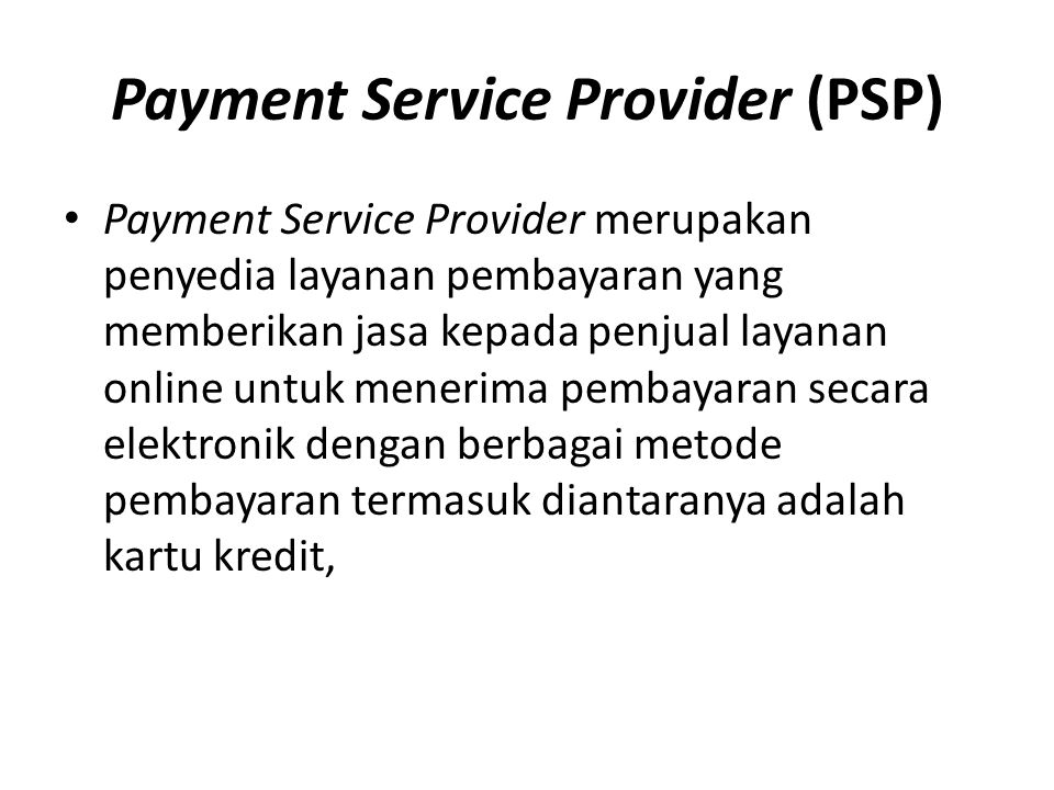 Payment Service Provider (PSP)