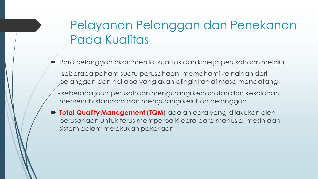 Pelayanan Pelanggan dan Penekanan Pada Kualitas
