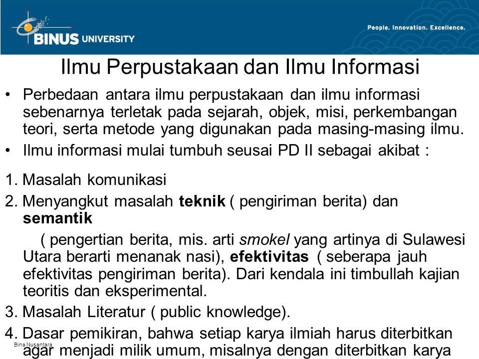 Ilmu Perpustakaan dan Ilmu Informasi