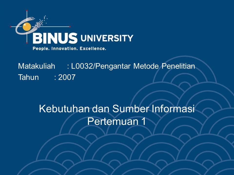 Kebutuhan dan Sumber Informasi Pertemuan 1