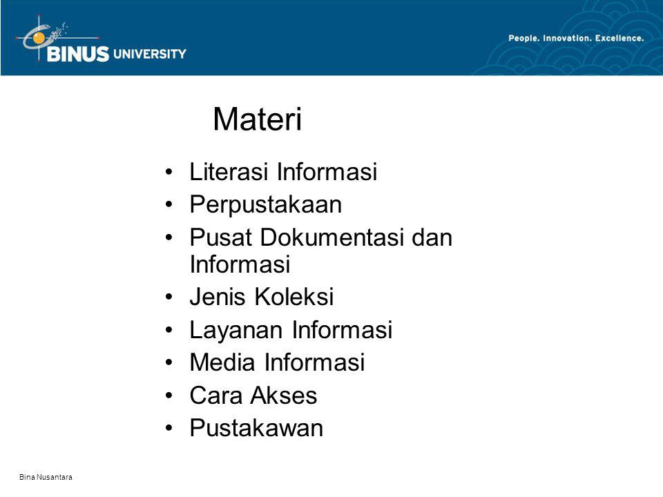 Materi Literasi Informasi Perpustakaan Pusat Dokumentasi dan Informasi