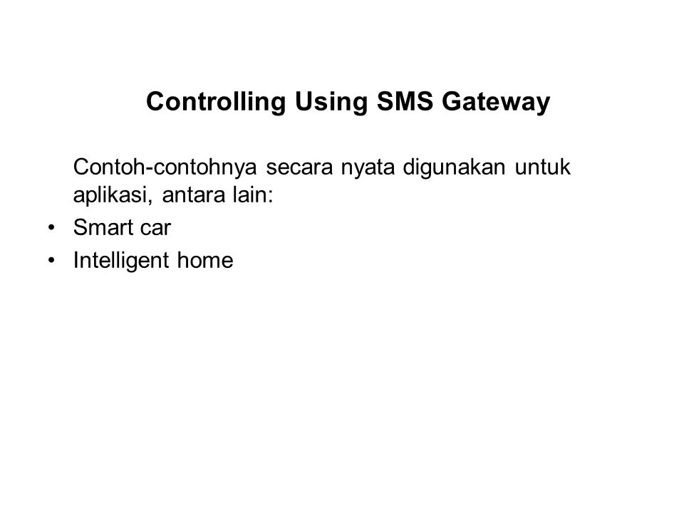 Controlling Using SMS Gateway