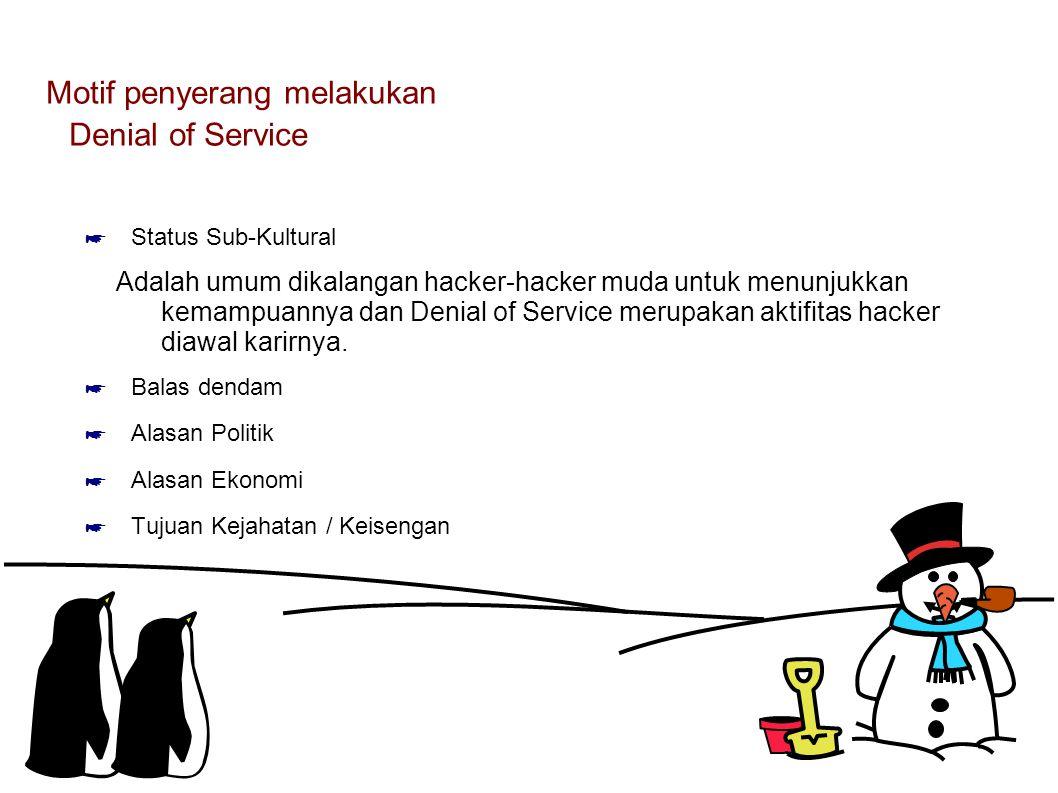 Motif penyerang melakukan Denial of Service