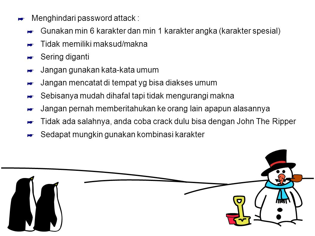 Menghindari password attack :