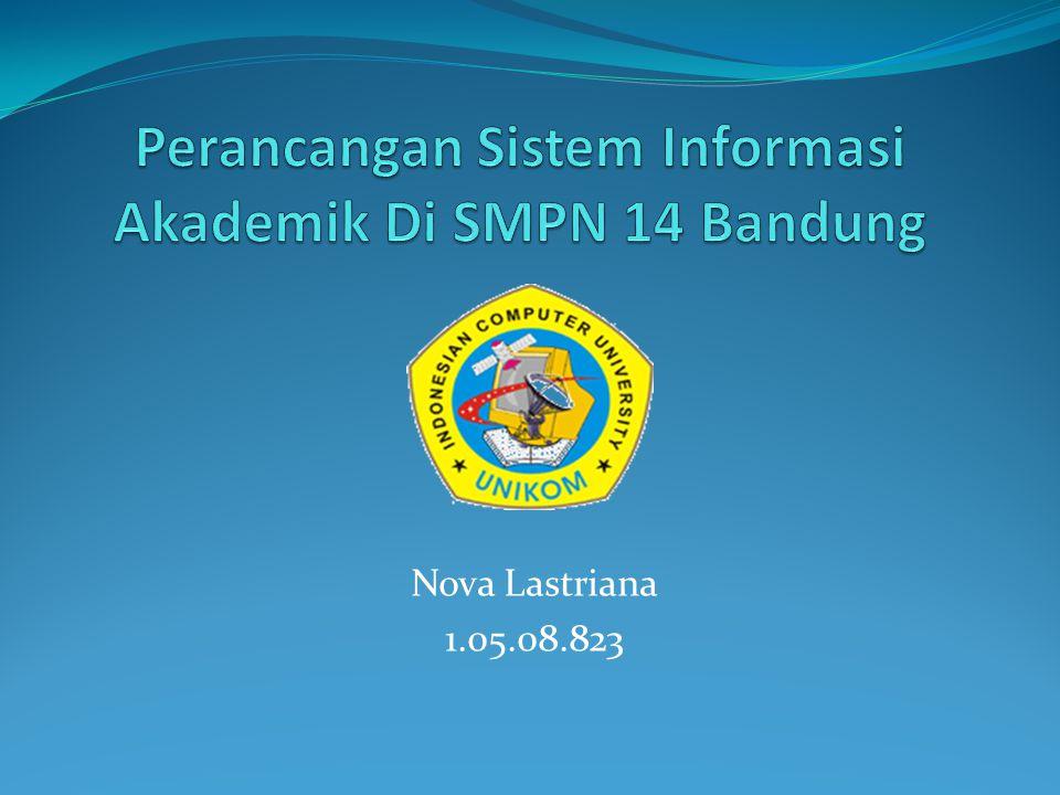 Perancangan Sistem Informasi Akademik Di SMPN 14 Bandung