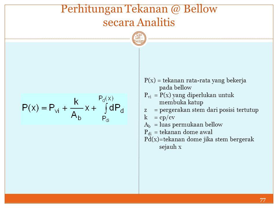 Perhitungan Tekanan @ Bellow secara Analitis