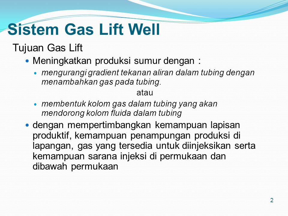 Sistem Gas Lift Well Tujuan Gas Lift