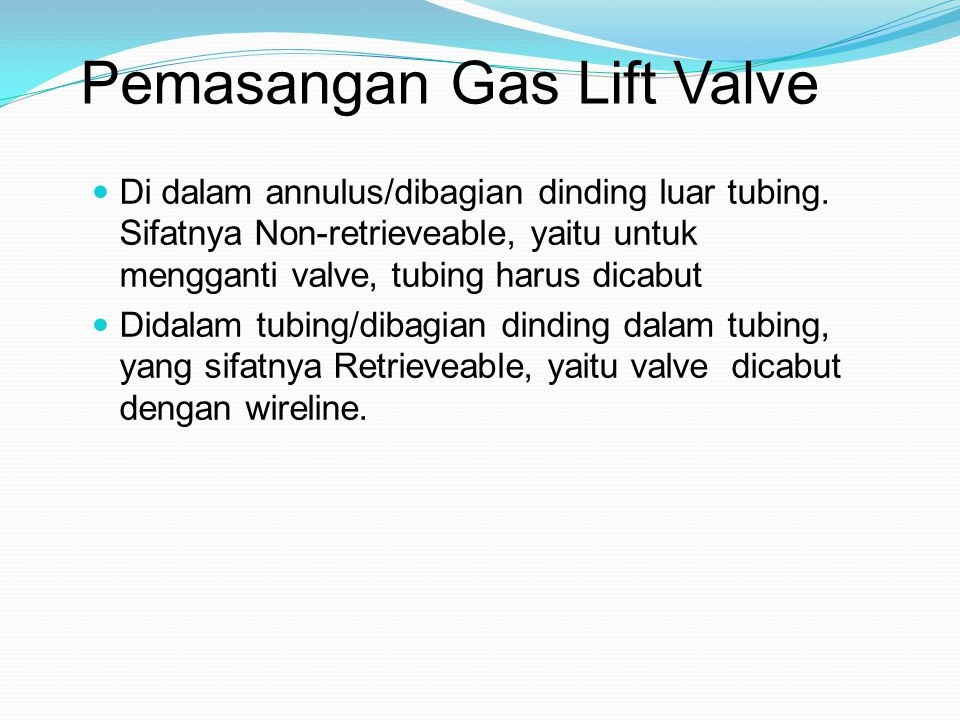 Pemasangan Gas Lift Valve