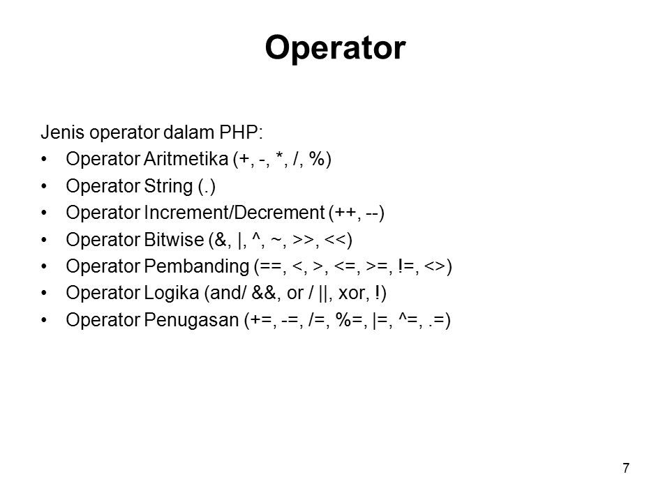 Operator Jenis operator dalam PHP: Operator Aritmetika (+, -, *, /, %)