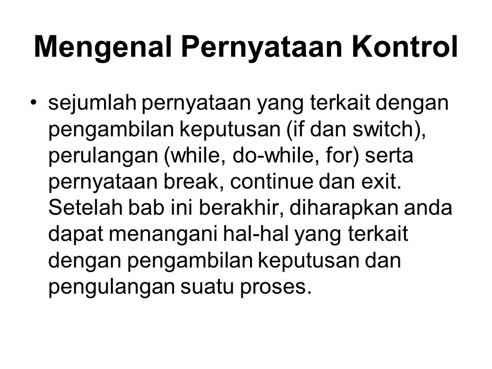 Mengenal Pernyataan Kontrol