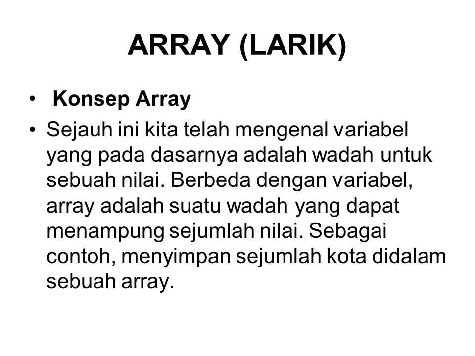 ARRAY (LARIK) Konsep Array