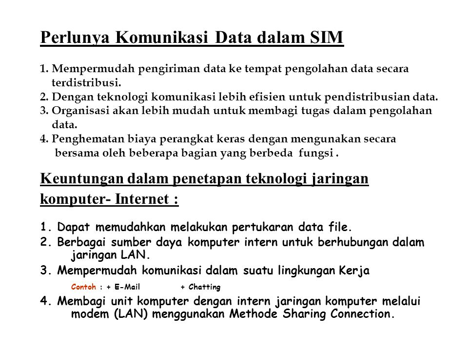 Perlunya Komunikasi Data dalam SIM 1