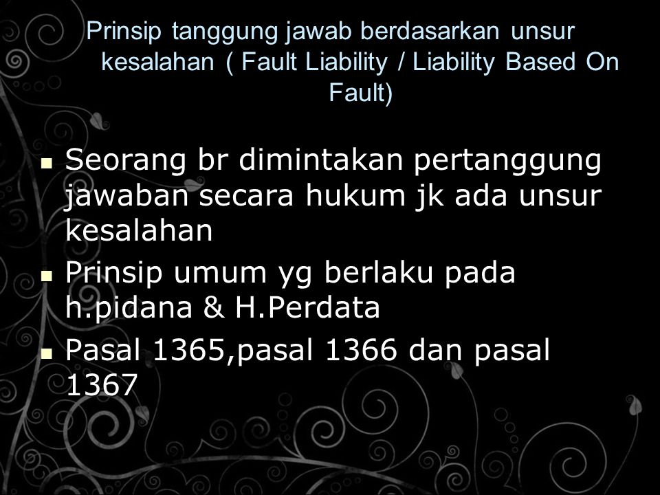 Prinsip umum yg berlaku pada h.pidana & H.Perdata