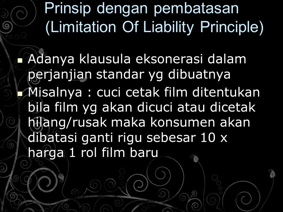 Prinsip dengan pembatasan (Limitation Of Liability Principle)