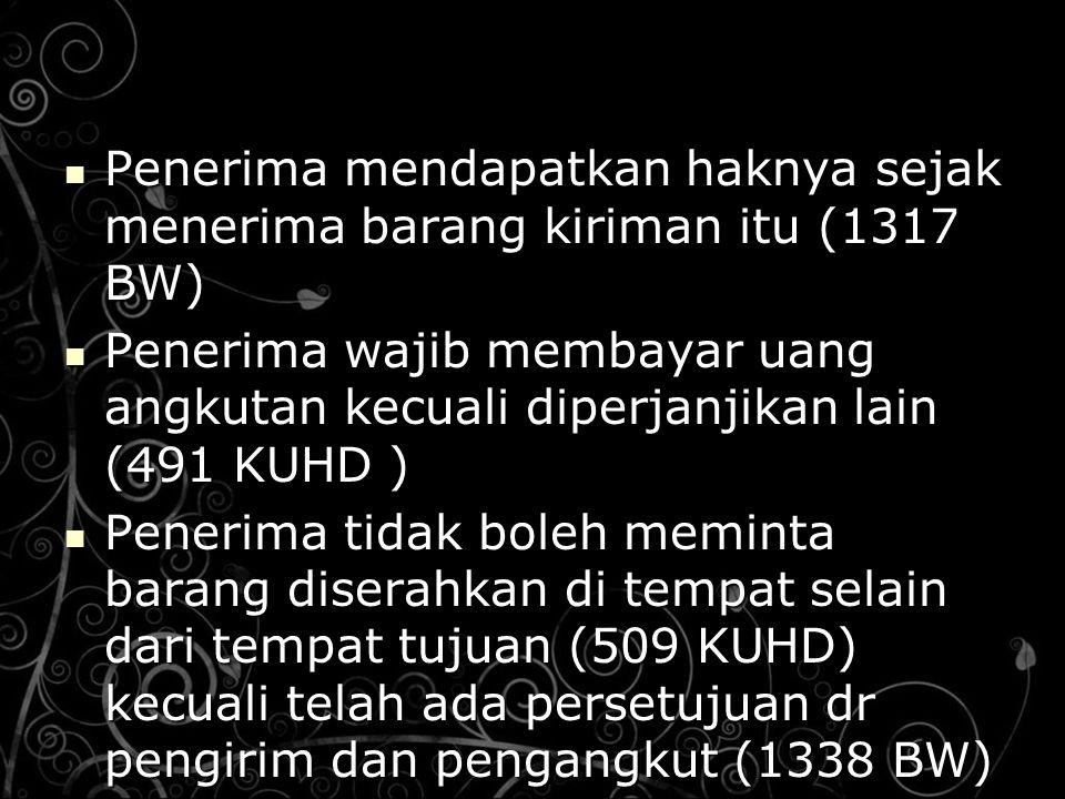 Penerima mendapatkan haknya sejak menerima barang kiriman itu (1317 BW)