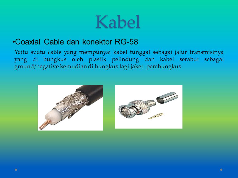 Kabel Coaxial Cable dan konektor RG-58