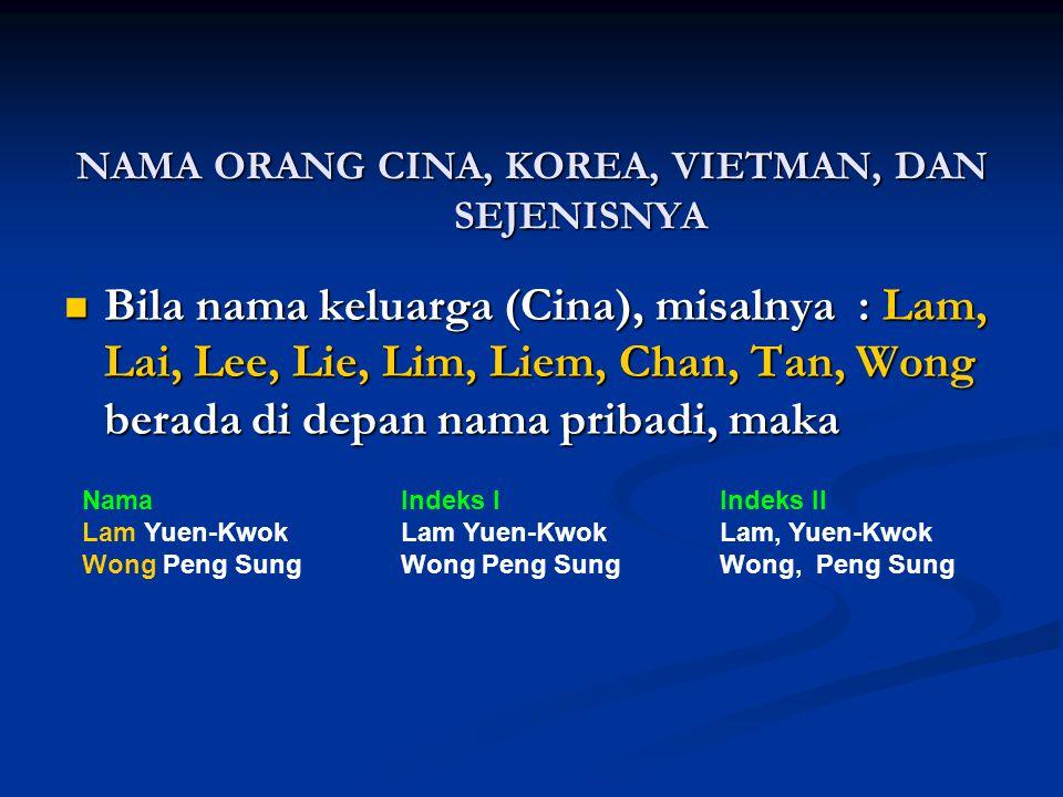 NAMA ORANG CINA, KOREA, VIETMAN, DAN SEJENISNYA