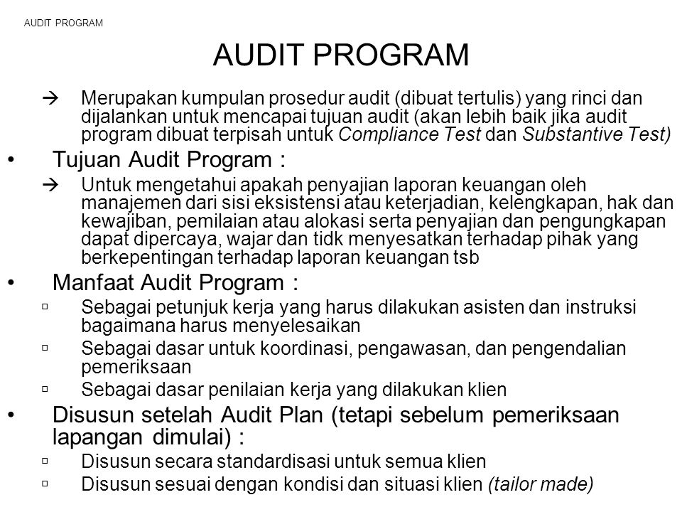 AUDIT PROGRAM Tujuan Audit Program : Manfaat Audit Program :