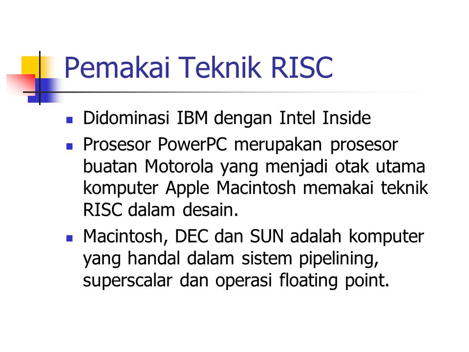 Pemakai Teknik RISC Didominasi IBM dengan Intel Inside