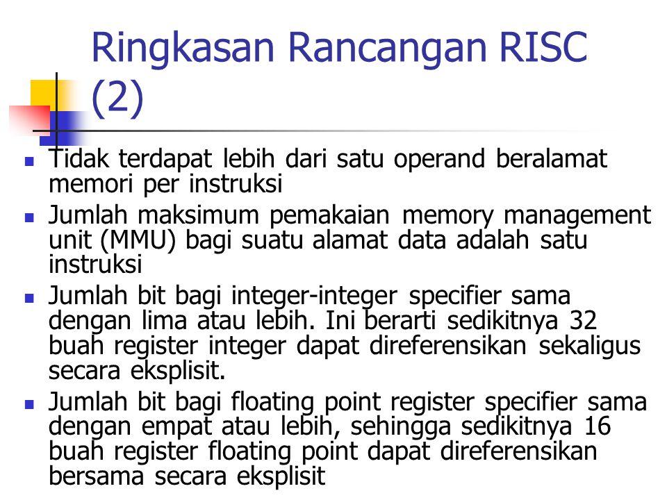 Ringkasan Rancangan RISC (2)