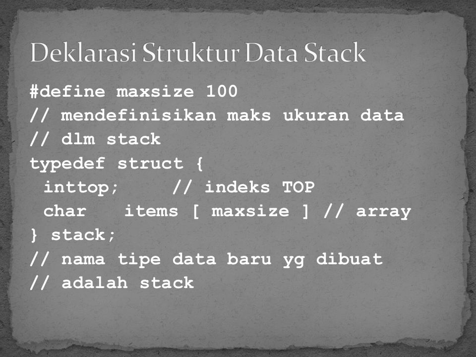 Deklarasi Struktur Data Stack