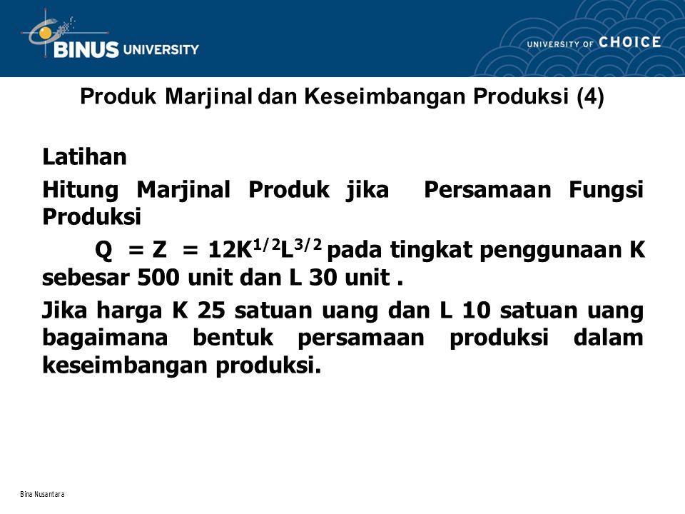 Produk Marjinal dan Keseimbangan Produksi (4)