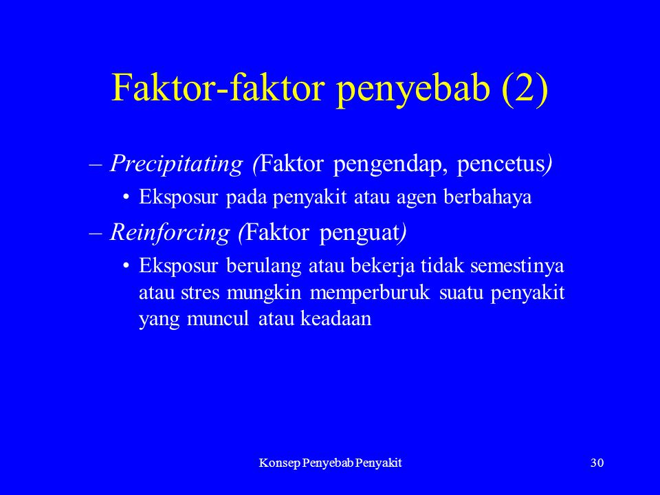 Faktor-faktor penyebab (2)