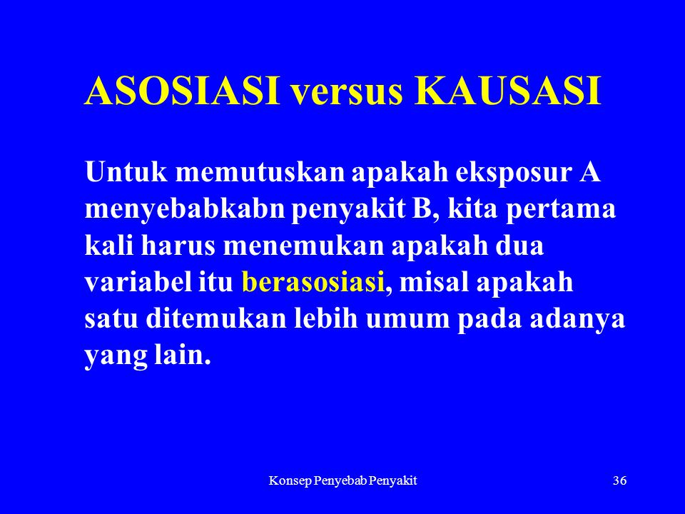 ASOSIASI versus KAUSASI