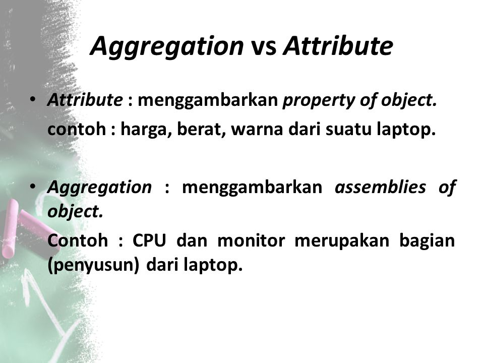 Aggregation vs Attribute