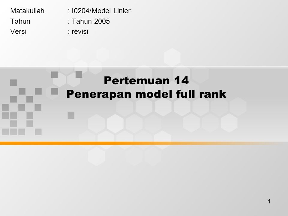 Pertemuan 14 Penerapan model full rank