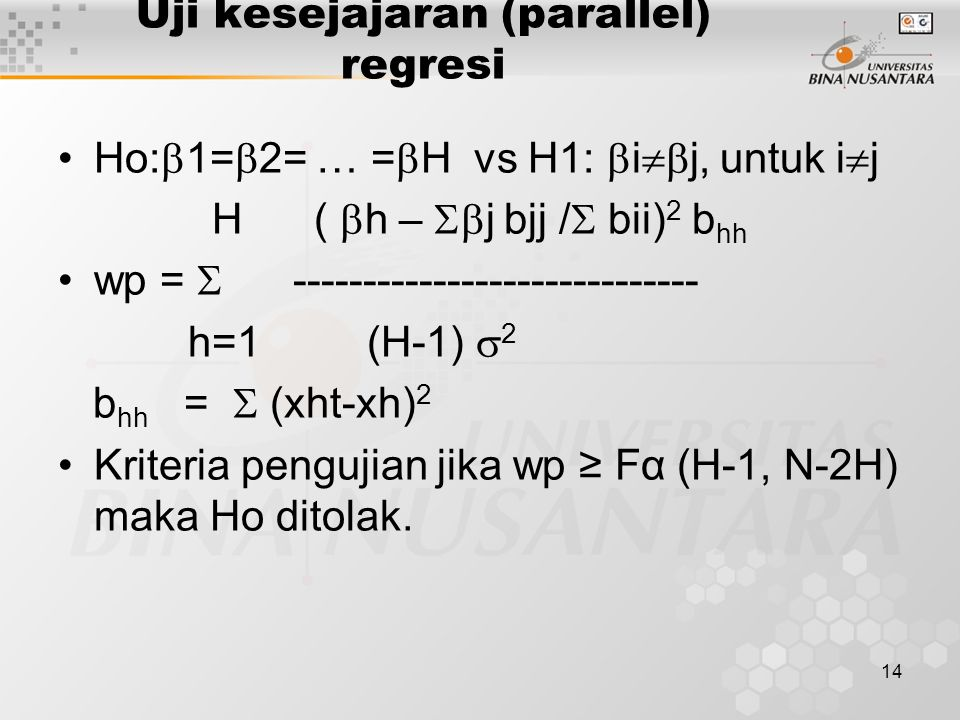 Uji kesejajaran (parallel) regresi