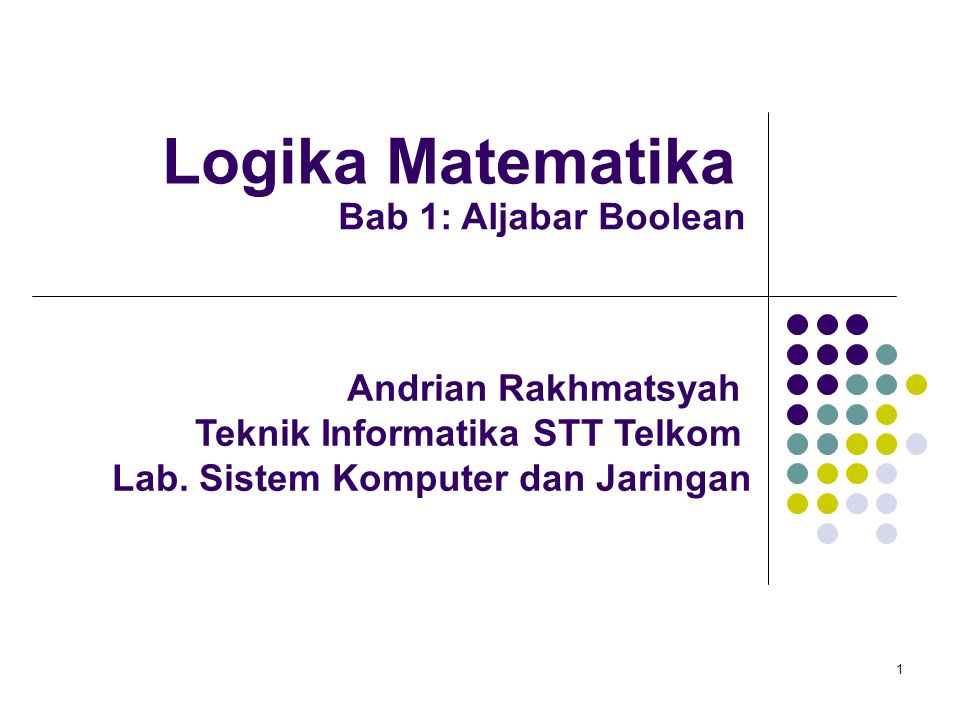 Logika Matematika Bab 1: Aljabar Boolean