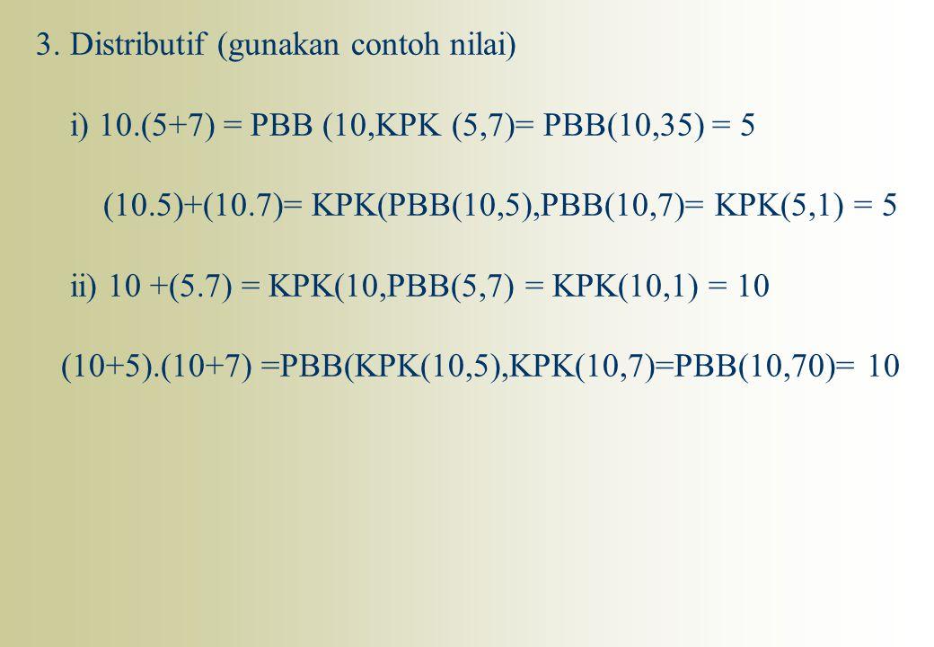 3. Distributif (gunakan contoh nilai)