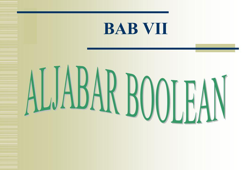 BAB VII ALJABAR BOOLEAN