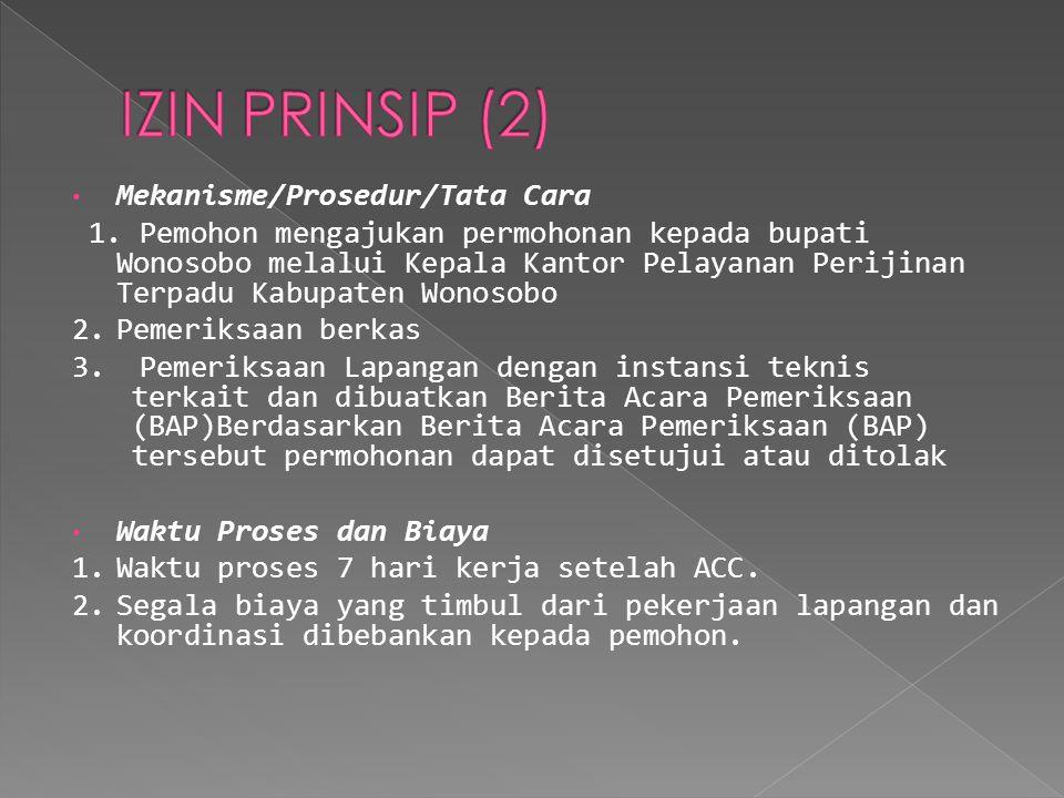 IZIN PRINSIP (2) Mekanisme/Prosedur/Tata Cara