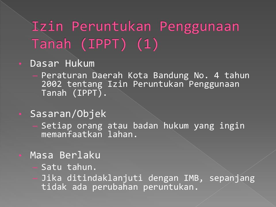 Izin Peruntukan Penggunaan Tanah (IPPT) (1)