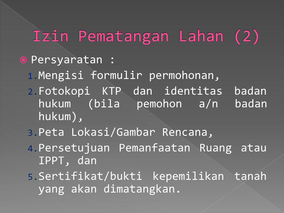 Izin Pematangan Lahan (2)