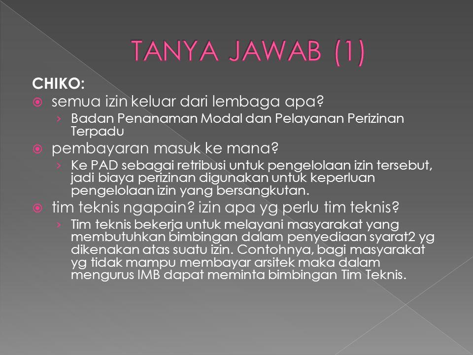 TANYA JAWAB (1) CHIKO: semua izin keluar dari lembaga apa