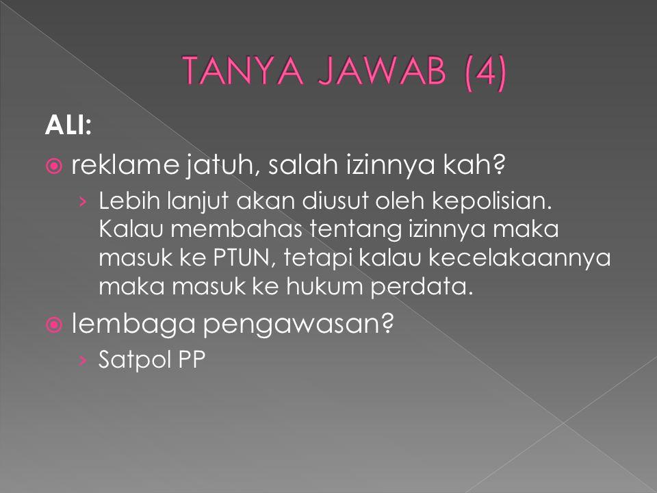 TANYA JAWAB (4) ALI: reklame jatuh, salah izinnya kah