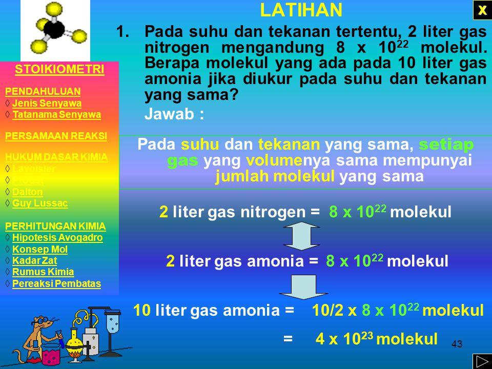2 liter gas nitrogen = 8 x 1022 molekul