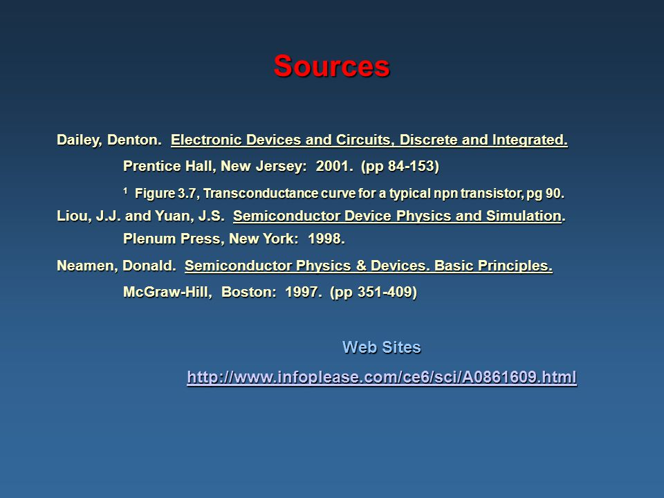 Sources Web Sites http://www.infoplease.com/ce6/sci/A0861609.html