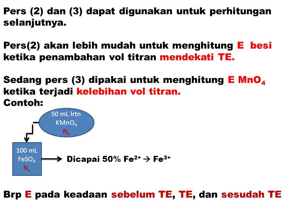 Pers (2) dan (3) dapat digunakan untuk perhitungan selanjutnya.