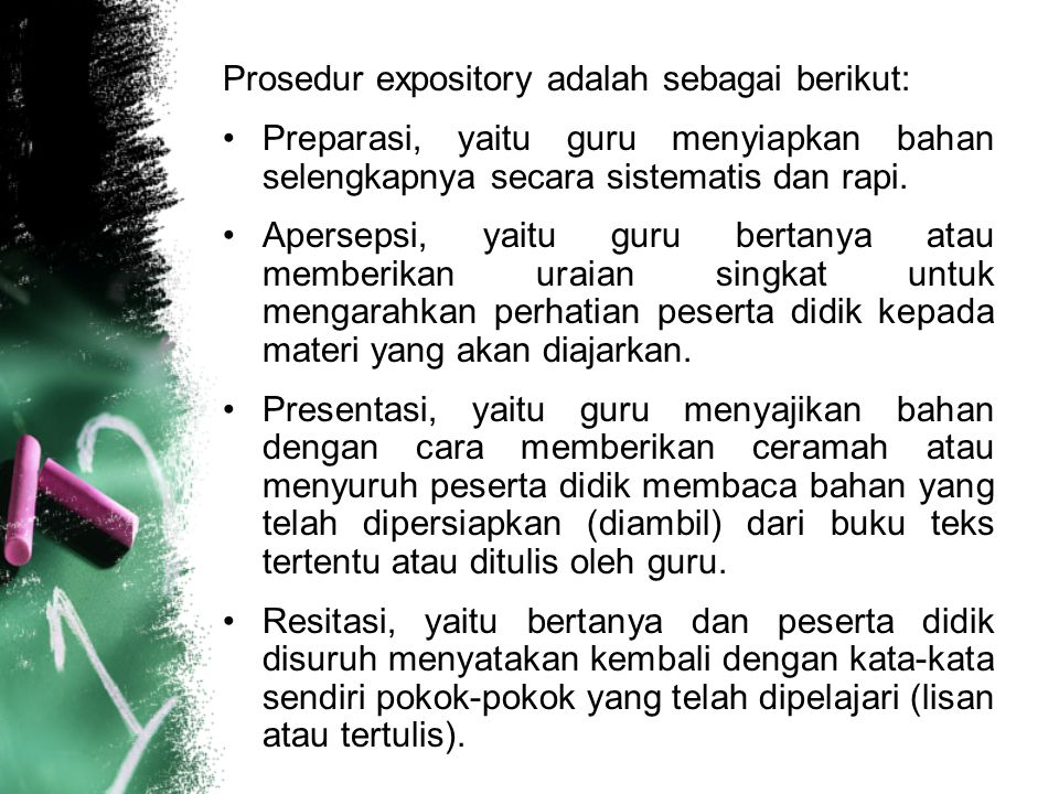 Prosedur expository adalah sebagai berikut: