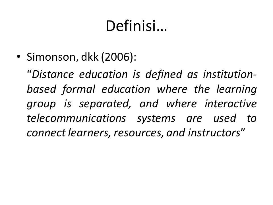 Definisi… Simonson, dkk (2006):