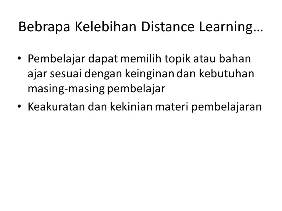 Bebrapa Kelebihan Distance Learning…