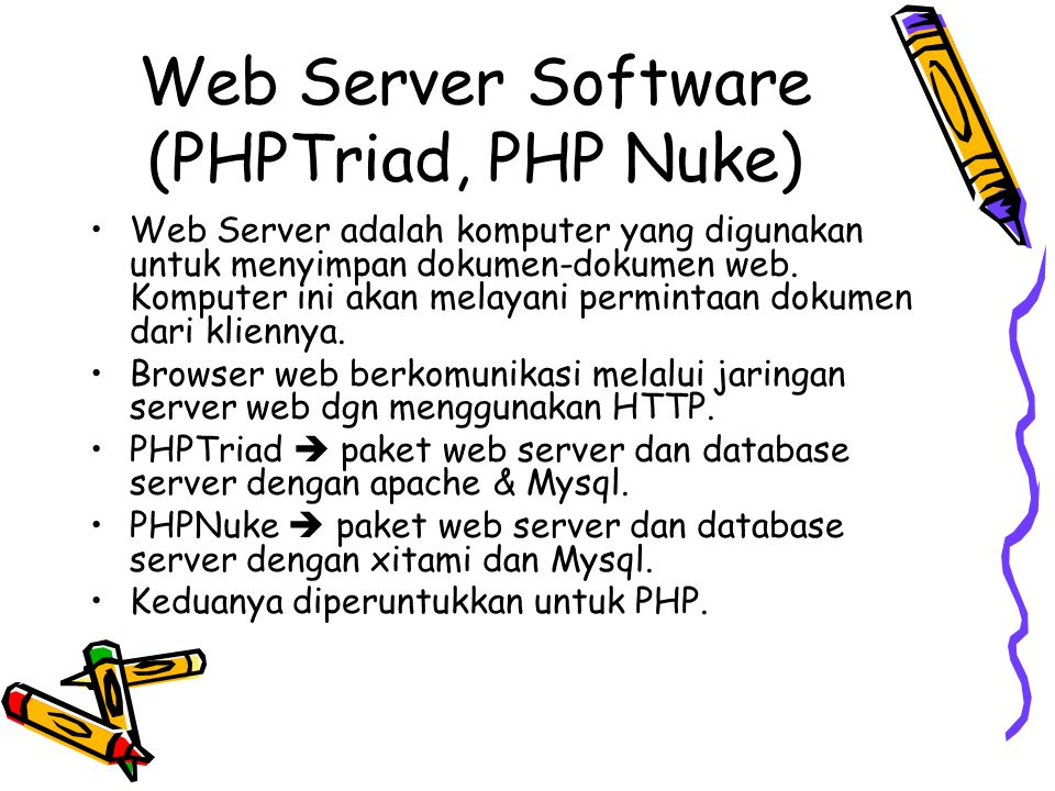 Web Server Software (PHPTriad, PHP Nuke)