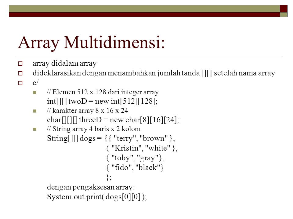 Array Multidimensi: array didalam array