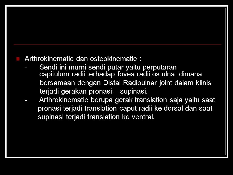 Arthrokinematic dan osteokinematic :