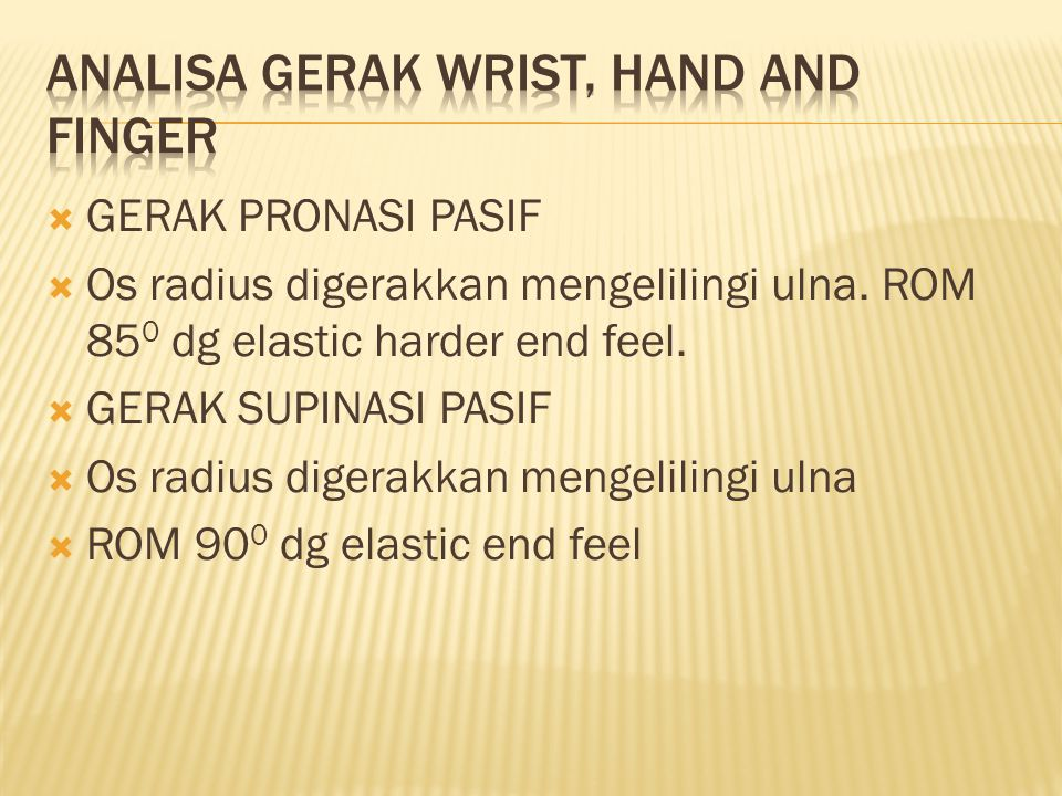ANALISA GERAK WRIST, HAND AND FINGER