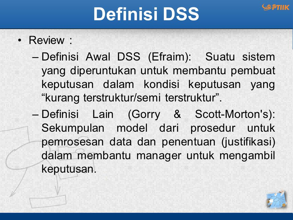 Definisi DSS Review :